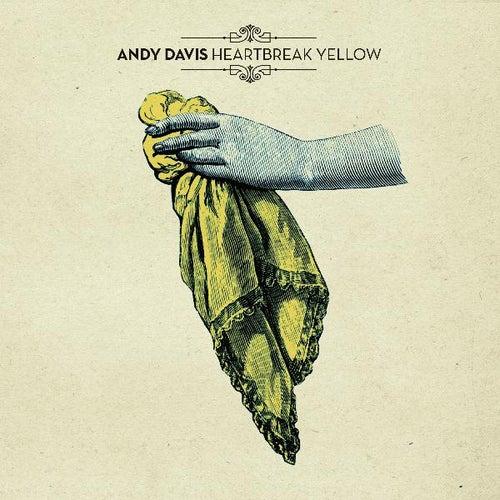 Heartbreak Yellow by Andy Davis