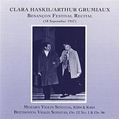 Play & Download Clara Haskil & Arthur Grumiaux: Besancon Festival Recital (1957) by Various Artists | Napster
