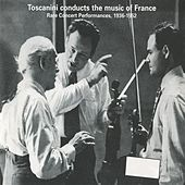 Play & Download Arturo Toscanini conducts the music of France by Various Artists | Napster
