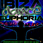 Ibiza Dance Euphoria by God Is A DJ