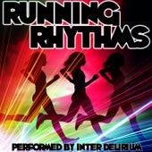 Play & Download Running Rhythms! by Inter Delirium | Napster