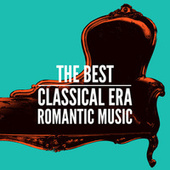 The Best Classical Era Romantic Music by Various Artists