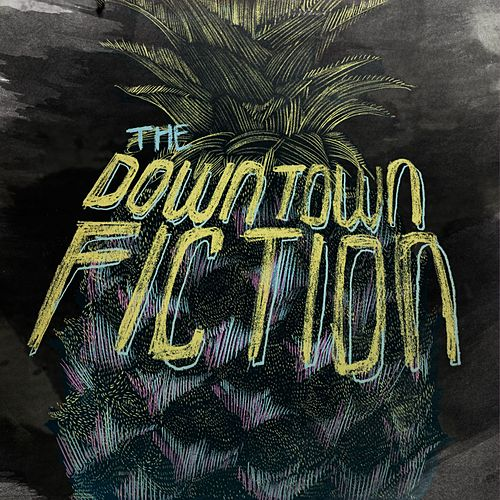 Pineapple - EP by The Downtown Fiction