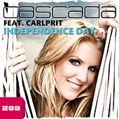 Play & Download Independence Day by Cascada | Napster