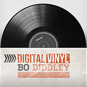 Play & Download Digital Vinyl by Bo Diddley   Napster
