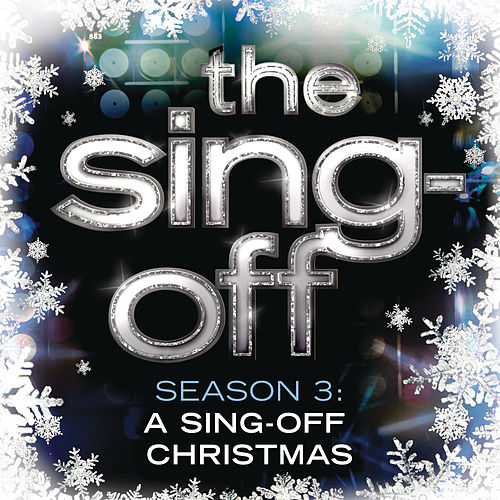 The Sing Off: Season 3 - A Sing-Off Christmas by Various Artists