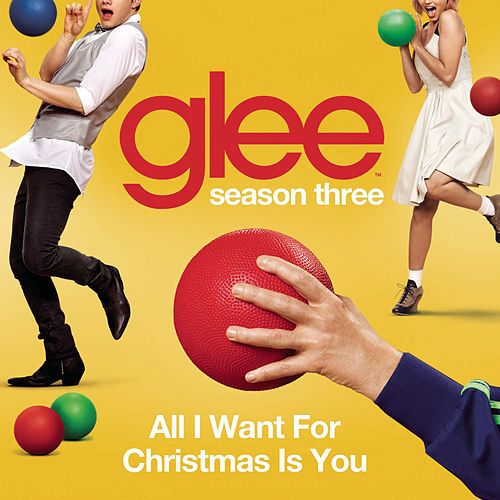Play & Download All I Want For Christmas Is You (Glee Cast Version) by Glee Cast | Napster