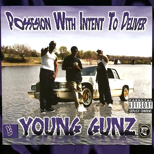 Possesion With Intent To Deliver by Young Gunz