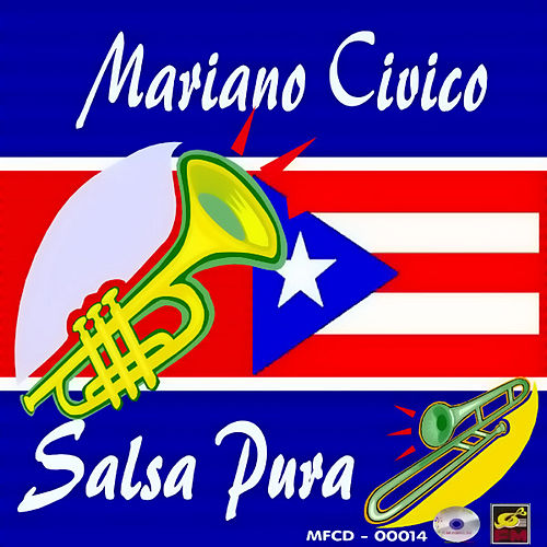 Play & Download Salsa Pura by Mariano Civico   Napster