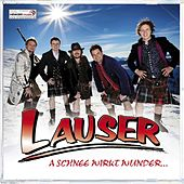 A Schnee wirkt Wunder by Die Lauser