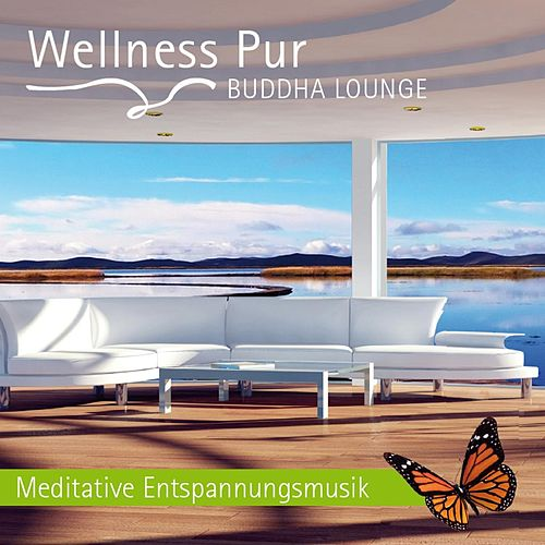 Play & Download Buddha Lounge - Meditative Entspannungsmusik by Wellness Pur | Napster