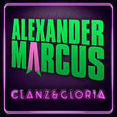 Play & Download Glanz & Gloria by Alexander Marcus | Napster