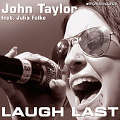 Play & Download Laugh Last by John Taylor | Napster