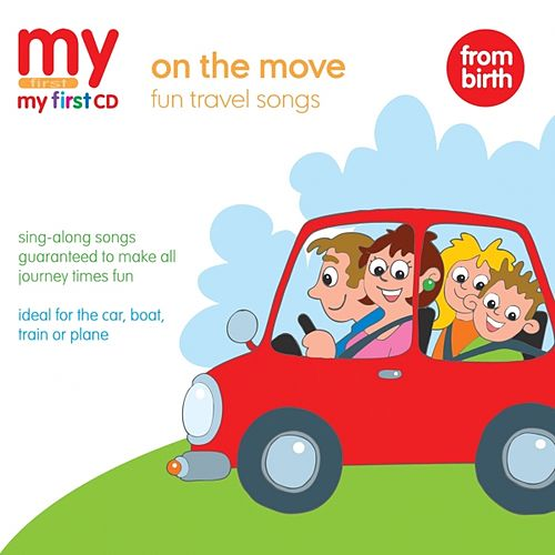 Play & Download My First CD - On The Move by Kidzone | Napster