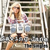 Play & Download The Singles by Saving Jane | Napster