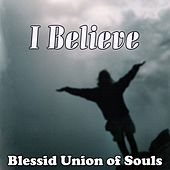 I Believe (Single) by Blessid Union of Souls