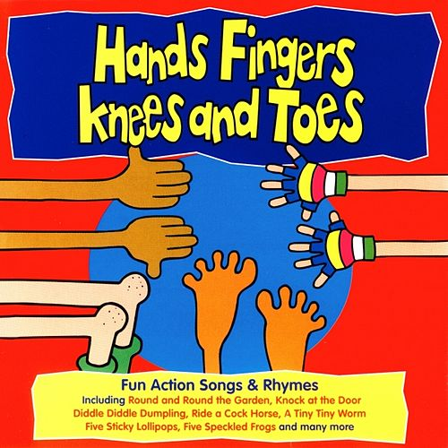 Hands Fingers Knees and Toes by Kidzone