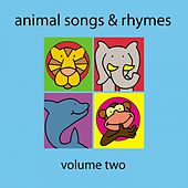 Play & Download Animal Songs and Rhymes, Vol. 2 by Kidzone | Napster