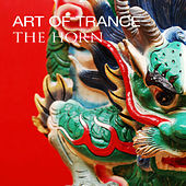Play & Download The Horn by Art of Trance | Napster