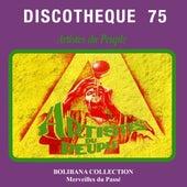 Discotheque 75 - Artistes du peuple (Bolibana Collection, Merveilles du passé 1976) by Various Artists