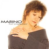 Play & Download Tout simplement by Marino (3) | Napster
