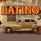 Play & Download Maxi Latino (Vol. 2) by Various Artists | Napster
