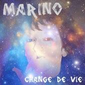 Play & Download Change de vie by Marino (3) | Napster