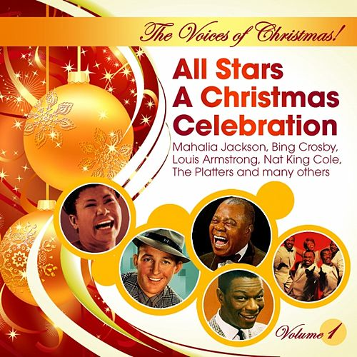 Play & Download The Voices of Christmas! All Stars A Christmas Celebration (Vol. 1) by Various Artists | Napster