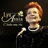Play & Download C´était ma vie by Lys Assia | Napster