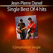 Play & Download Single Best of 4 Hits by Jean-Pierre Danel | Napster
