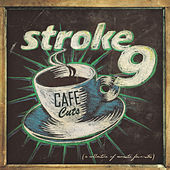 Play & Download Cafe Cuts by Stroke 9 | Napster