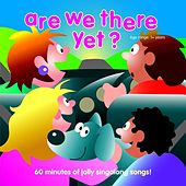 Play & Download Are We There Yet? by Kidzone | Napster