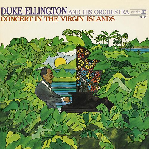 Play & Download Concert In The Virgin Islands by Duke Ellington | Napster
