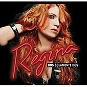 Play & Download Dos Solamente Dos by Regina | Napster