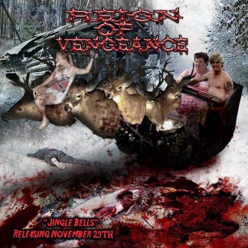 Jingle Bells - Single by Reign of Vengeance