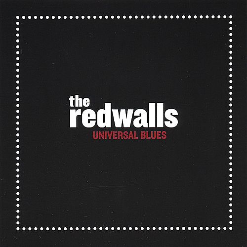 Universal Blues by The Redwalls