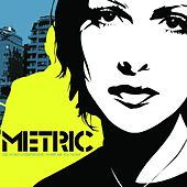 Old World Underground, Where are You Now by Metric