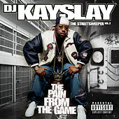 Play & Download The Streetsweeper Vol. 2 - The Pain From The Game by DJ Kayslay | Napster