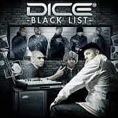 Play & Download Dicé Black List by Various Artists | Napster