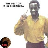 John Chibadura: The Best Of... by John Chibadura