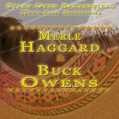 Play & Download Stars Over Bakersfield (Their Early Recordings) by Merle Haggard | Napster
