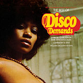 The Best Of Disco Demands - A Collection Of Rare 1970s Dance Music - Compiled By Al Kent by Various Artists