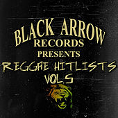 Black Arrow Records Presents Reggae Hitlists Vol.5 von Various Artists
