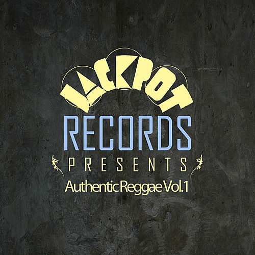 Play & Download Jackpot Presents Authentic Reggae Vol.1 by Various Artists | Napster