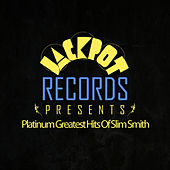 Play & Download Jackpot Presents Platinum Greatest Hits Of Slim Smith by Slim Smith | Napster