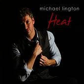 Play & Download Heat by Michael Lington | Napster