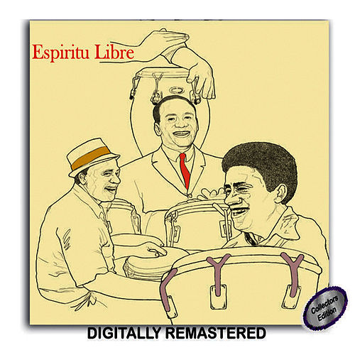 Play & Download Espiritu Libre by Mongo Santamaria | Napster