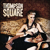 Play & Download Are You Gonna Kiss Me Or Not by Thompson Square | Napster
