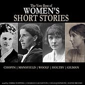 Play & Download The Very Best of Women's Short Stories by Various Artists | Napster