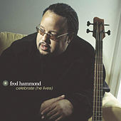 Play & Download Celebrate (He Lives) by Fred Hammond | Napster